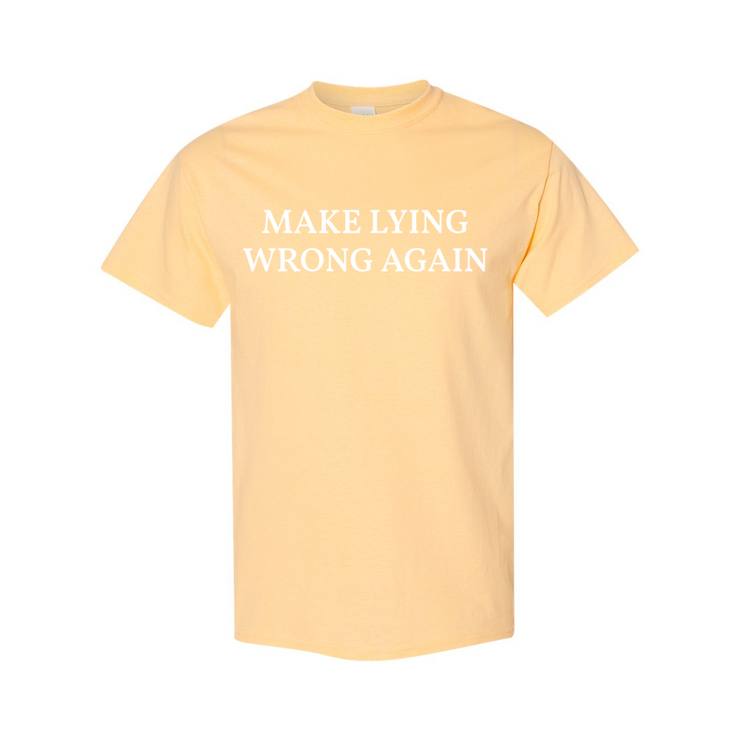 Make Lying Wrong Again T-Shirt - The National Memo