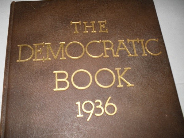The Democratic Book Signed by Franklin D. Roosevelt, 1936 - The National Memo