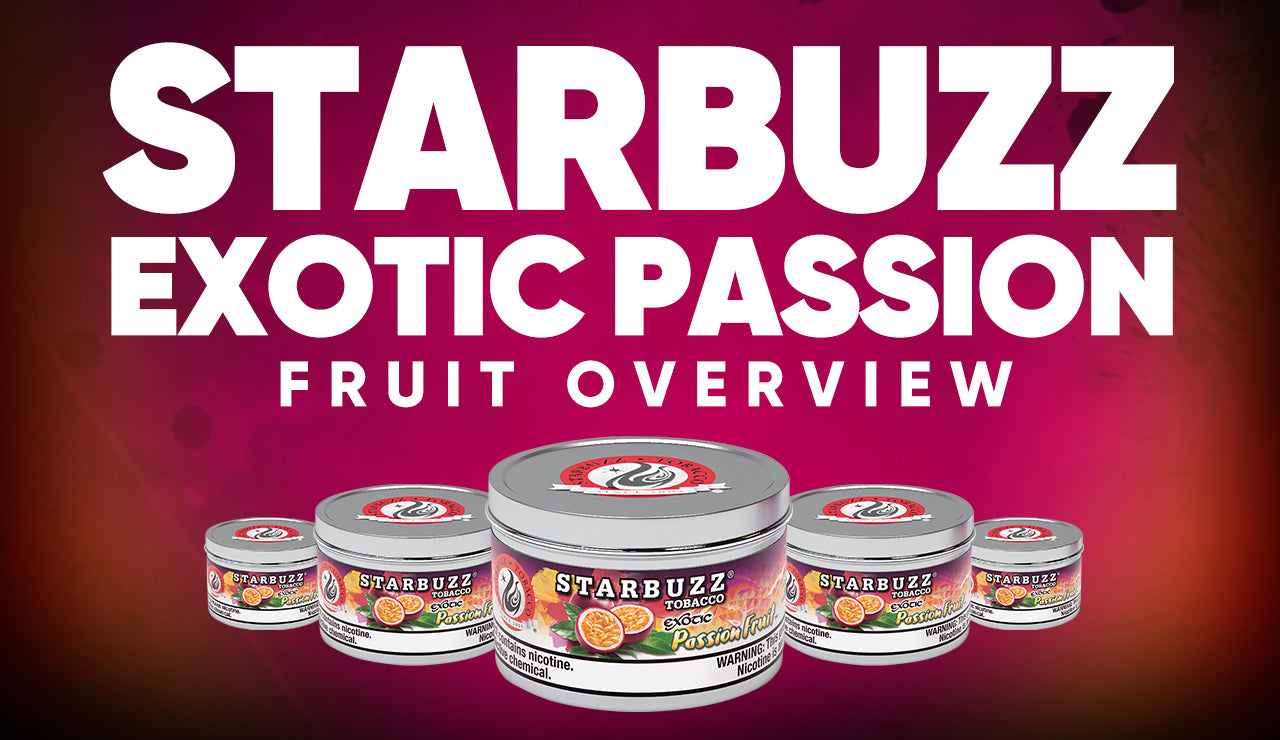 Starbuzz Exotic Passion Fruit Overview