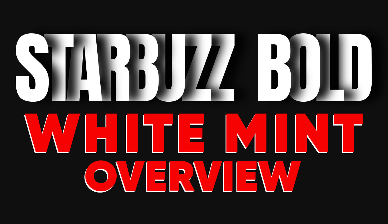 Starbuzz Bold White Mint: When It Gets Bold and Intense