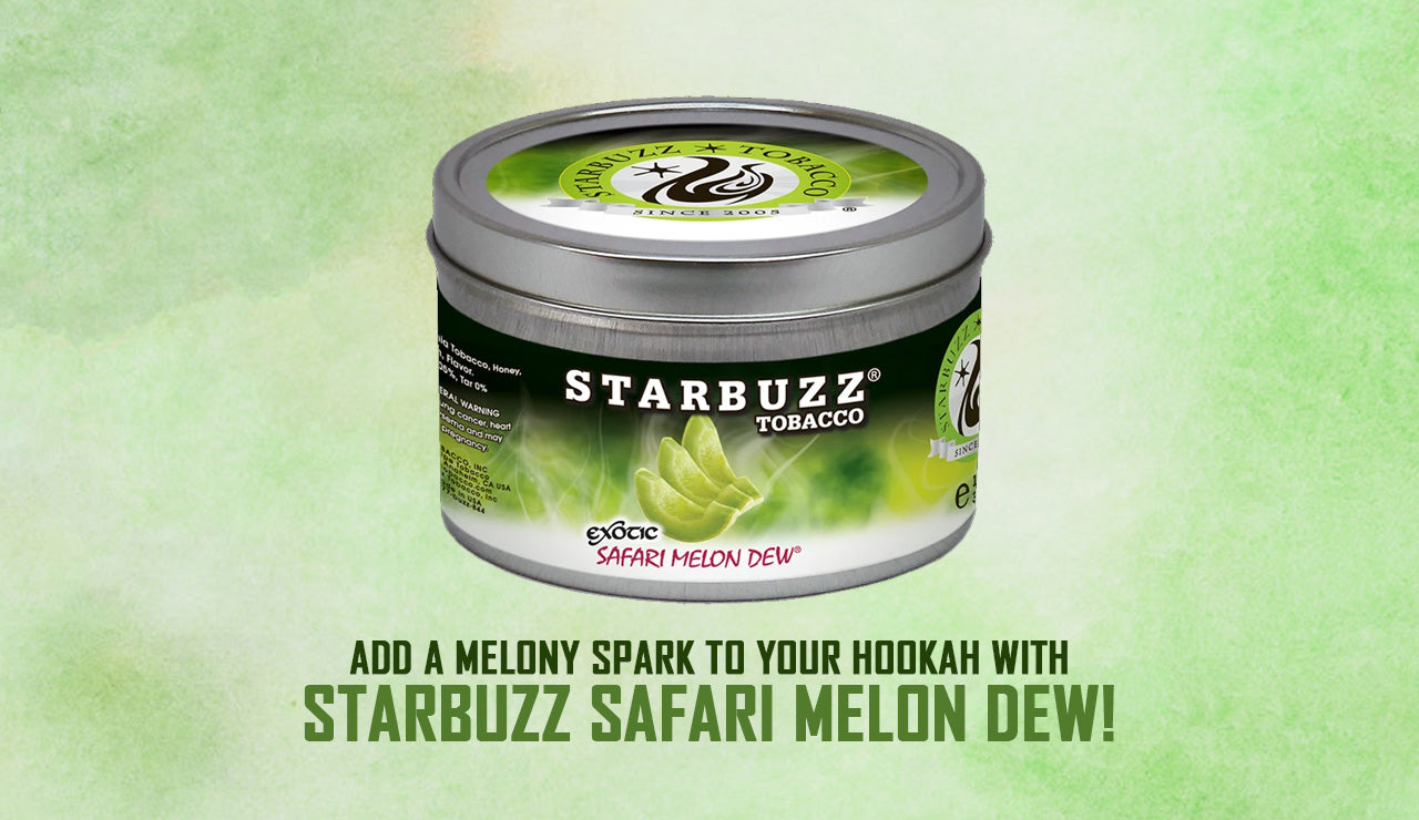 Add a Melony Spark to Your Hookah With Starbuzz Safari Melon Dew!