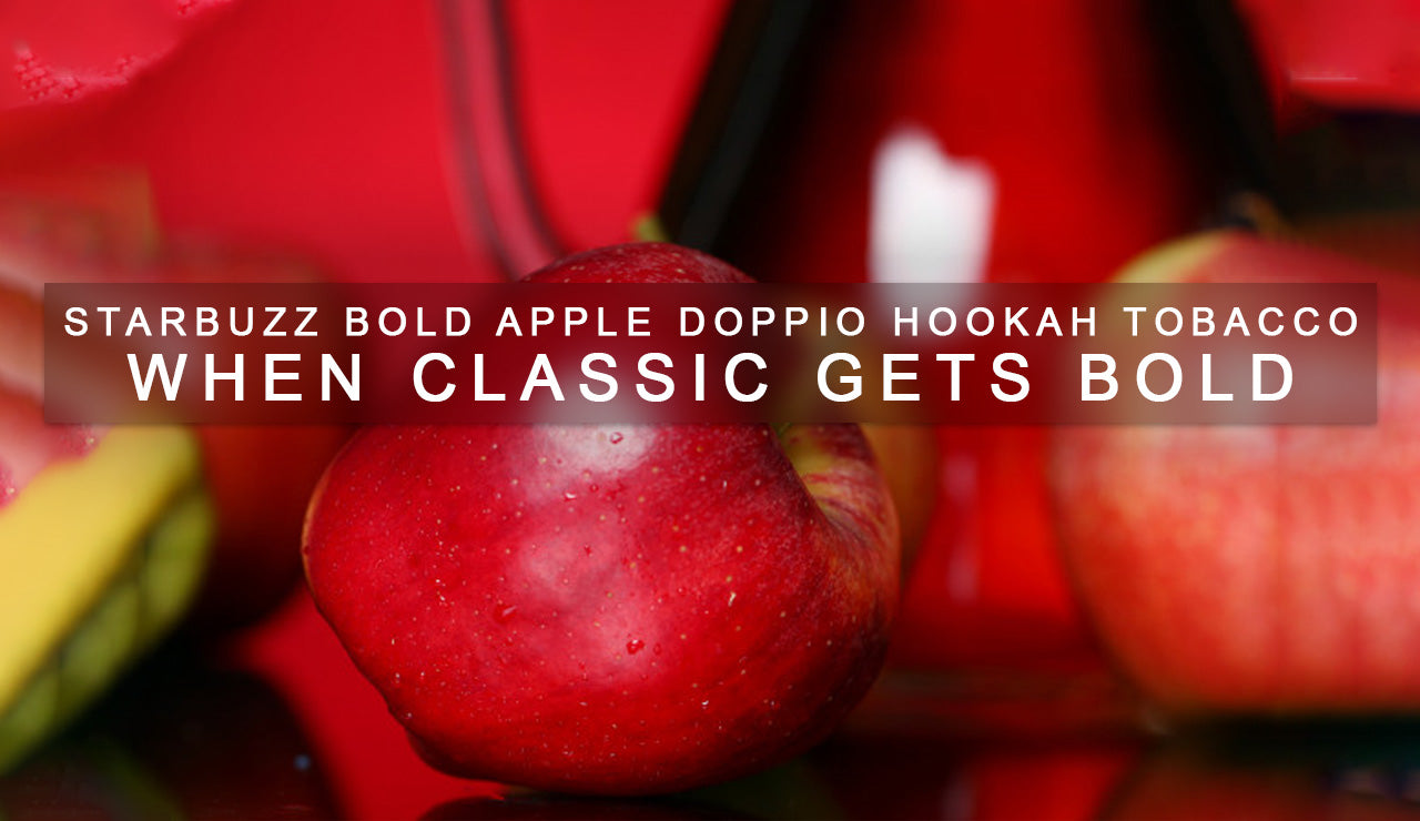 Starbuzz Bold Apple Doppio Hookah Tobacco: When Classic Gets Bold