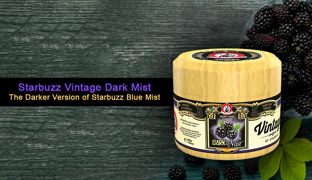 Starbuzz Vintage Dark Mist, the Darker Version of Starbuzz Blue Mist
