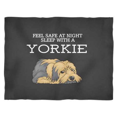 Feel Safe At Night - Sleep with a Yorkie Blanket
