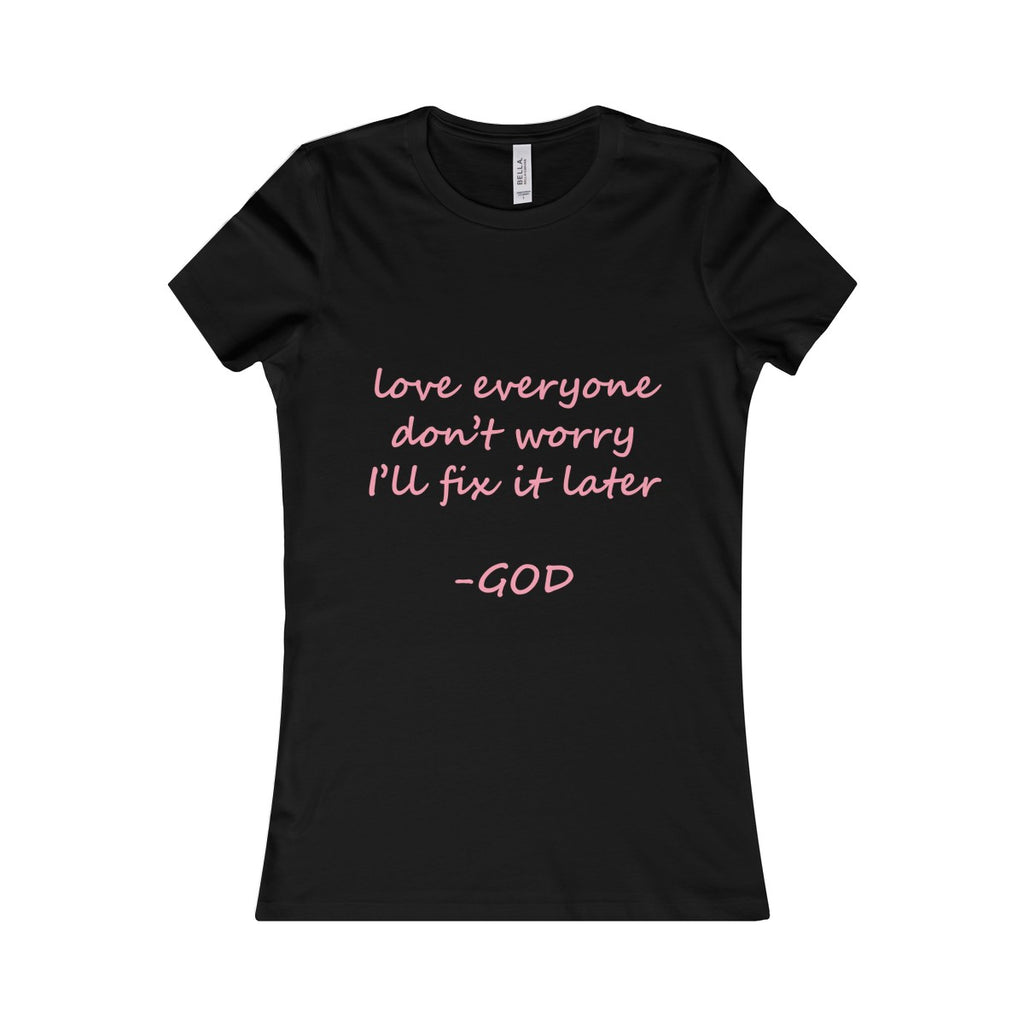 Love Everyone Tee