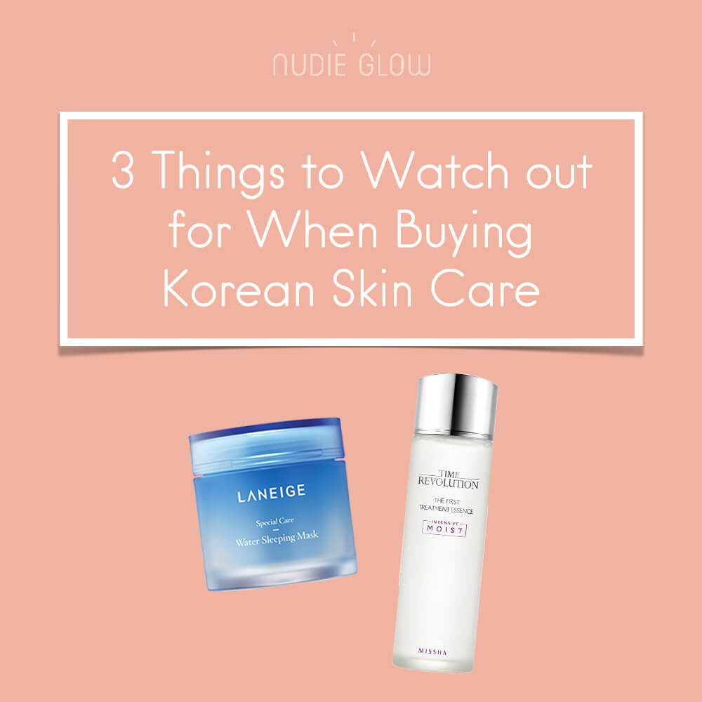 3 Things to Watch out for When You're Buying Korean Skin Care
