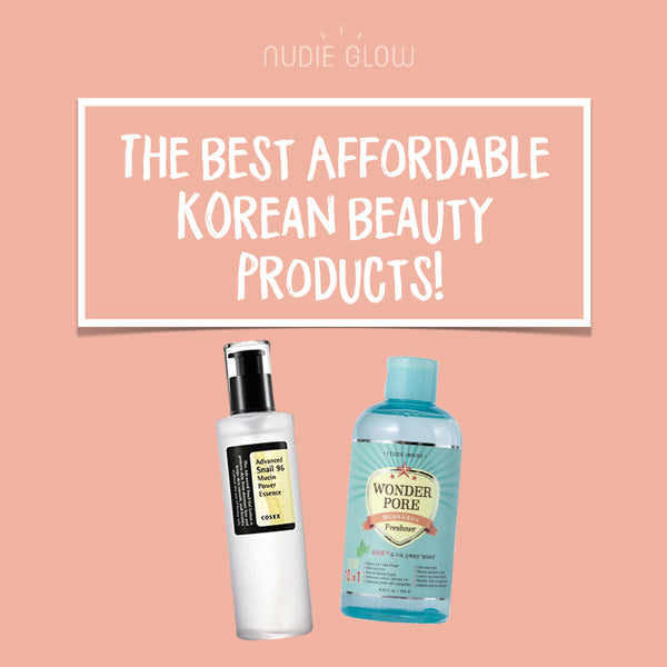 The Best Affordable Korean Beauty Products