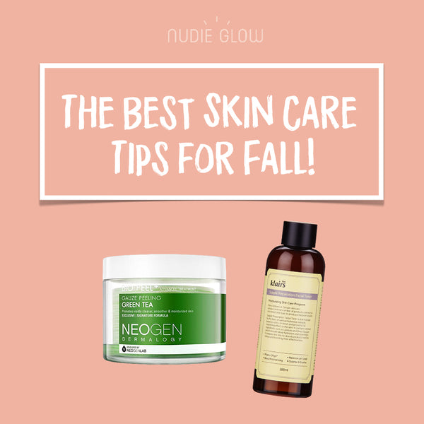 How to Change Your Skin Care Routine from Summer to Fall