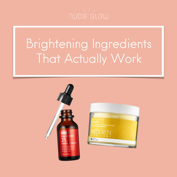 The Best Brightening Ingredients and Products That Actually Work