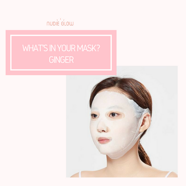 What's in your mask? Ginger