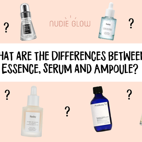 What Are The Differences Between Essence Serum And Ampoule Nudie Glow