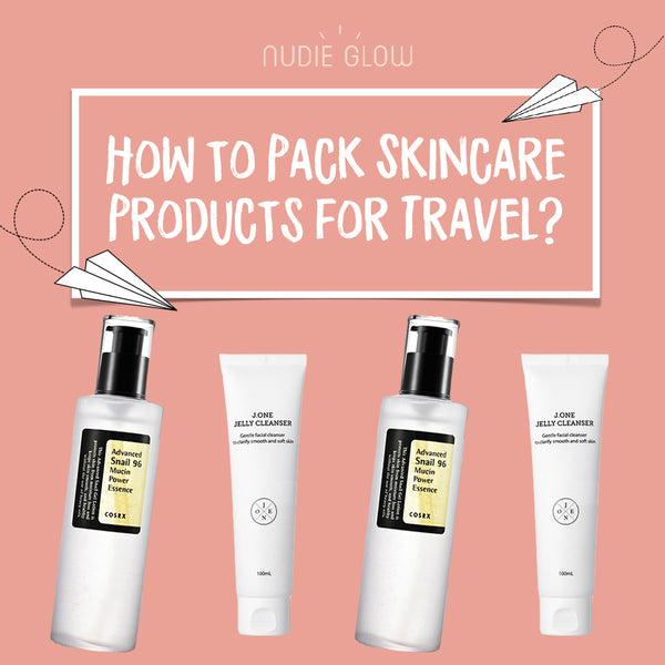 The Best Skin Care Products to Pack When Travelling