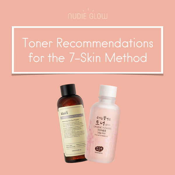 The Korean 7-Skin Method & Toner Recommendations