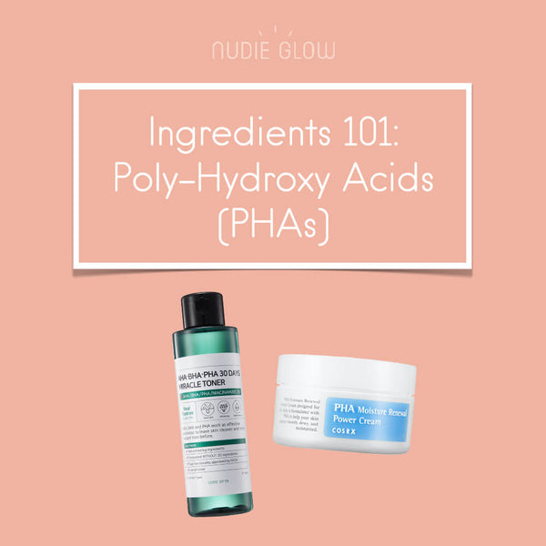 Ingredient 101: Poly-Hydroxy Acids (PHA), the Super Acid for Sensitive Skin