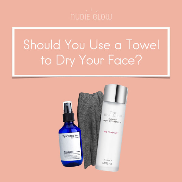 Is Using Towels to Dry Your Face Bad for Your Skin?