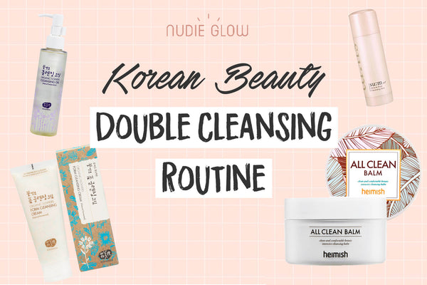 Korean beauty double cleansing with Nudie Glow