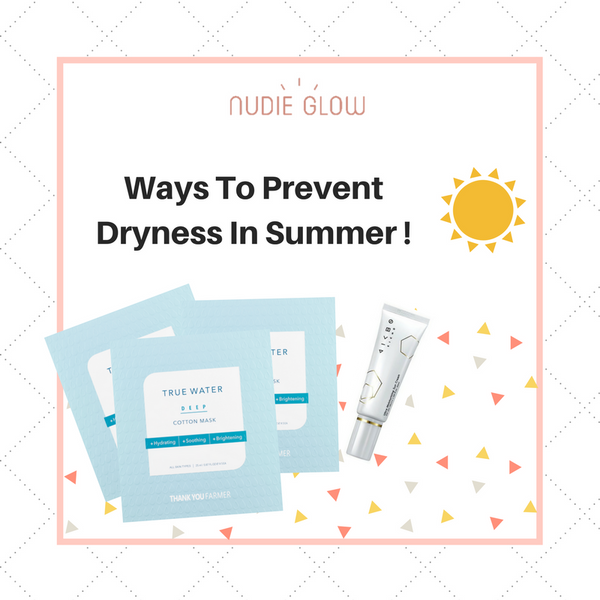 Ways to prevent dryness in summer