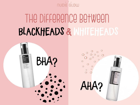 how to treat Blackheads and whiteheads Nudie Glow Korean Beauty Blog