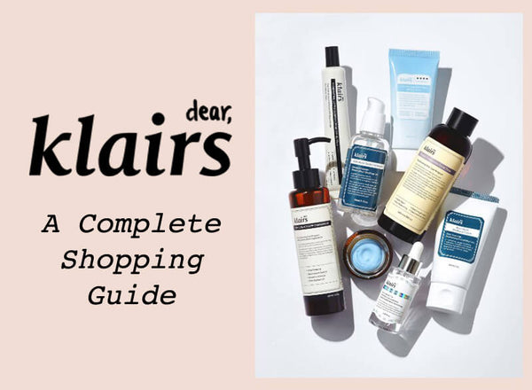 Best Klairs Products Shopping Guide Cheat Sheet Nudie Glow Korean Beauty Australia