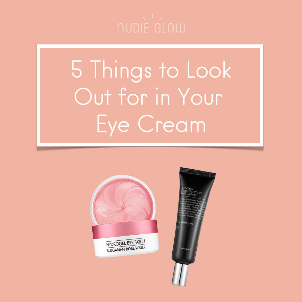 Do You Need an Eye Cream 5 Things to Look Out For Nudie Glow Blog Korean Beauty Australia
