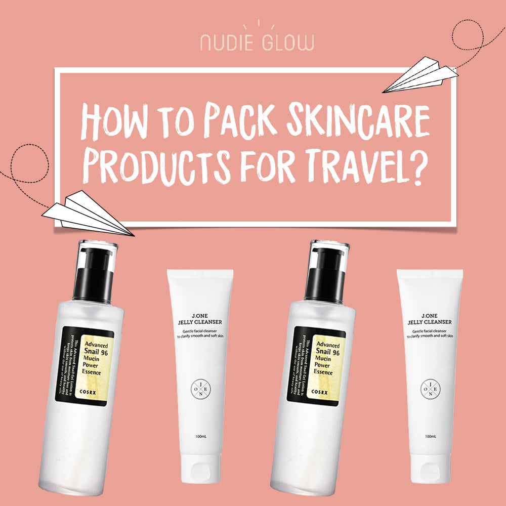 How to Pack Skincare Products for Travel Korean Beauty Nudie Glow Blog Australia