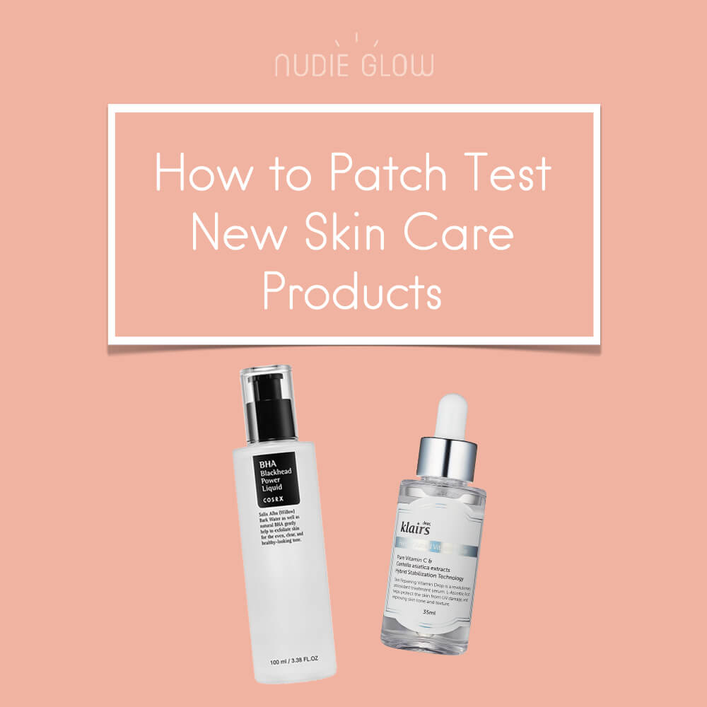 How to Patch Test New Skin Care Products Nudie Glow Blog Korean Beauty Australia