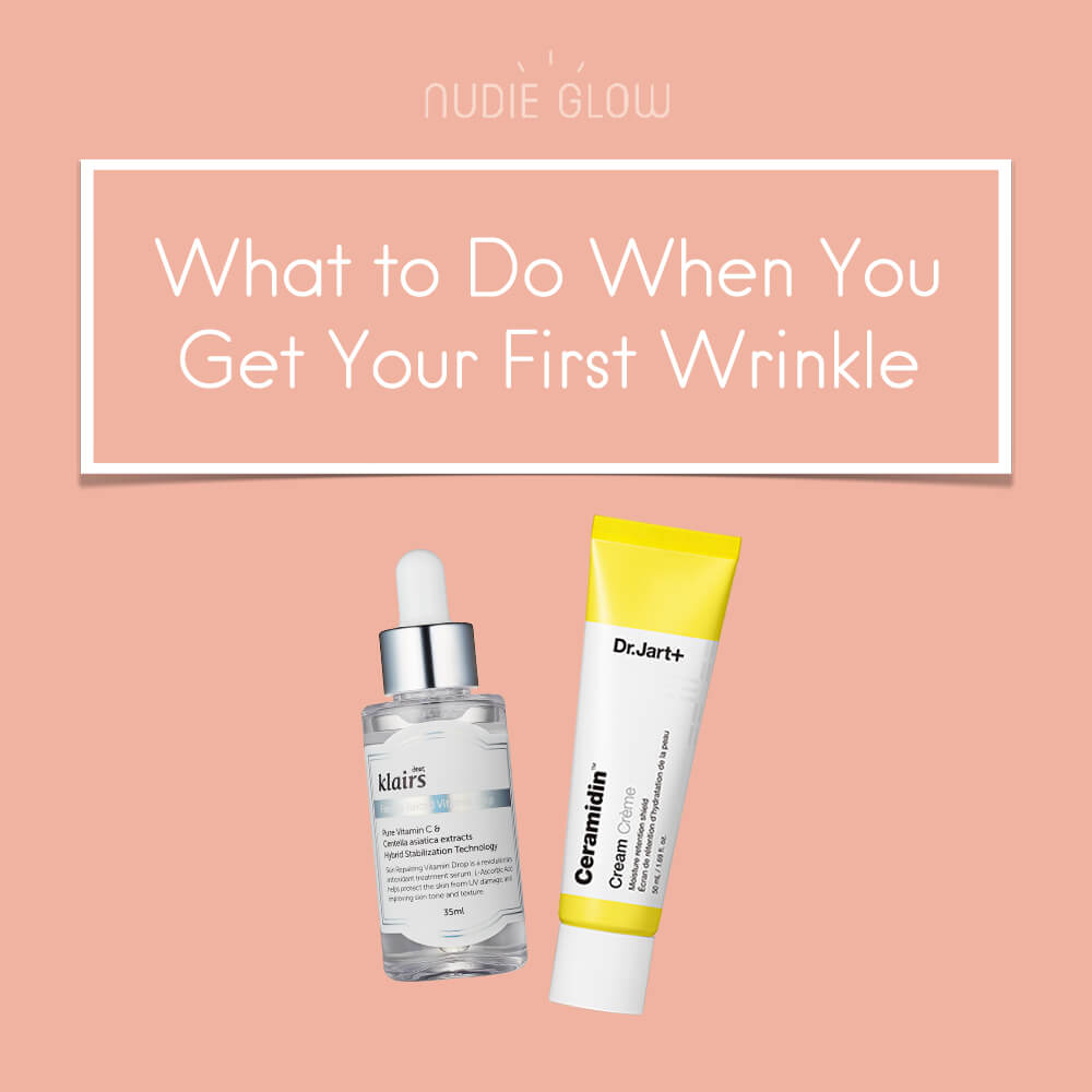 What to Do When You Get Your First Wrinkle Nudie Glow Blog Korean Skin Care Australia