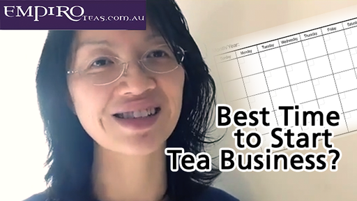 Best Time to Start Your Tea Business