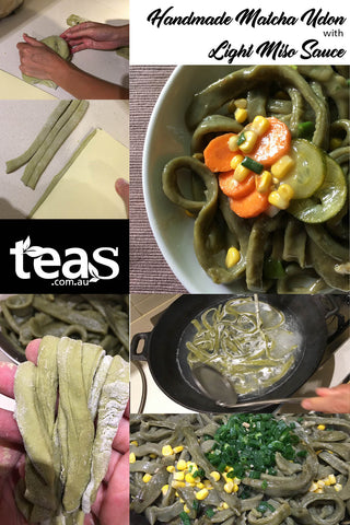 Tea Recipe: Handmade Matcha Udon with light miso sauce