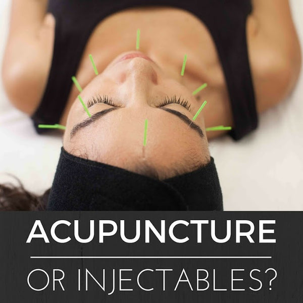 THE DIFFERENCE BETWEEN ACUPUNCTURE & INJECTABLES