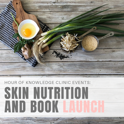 HOUR OF KNOWLEDGE: SKIN NUTRITION + EXCLUSIVE BOOK LAUNCH