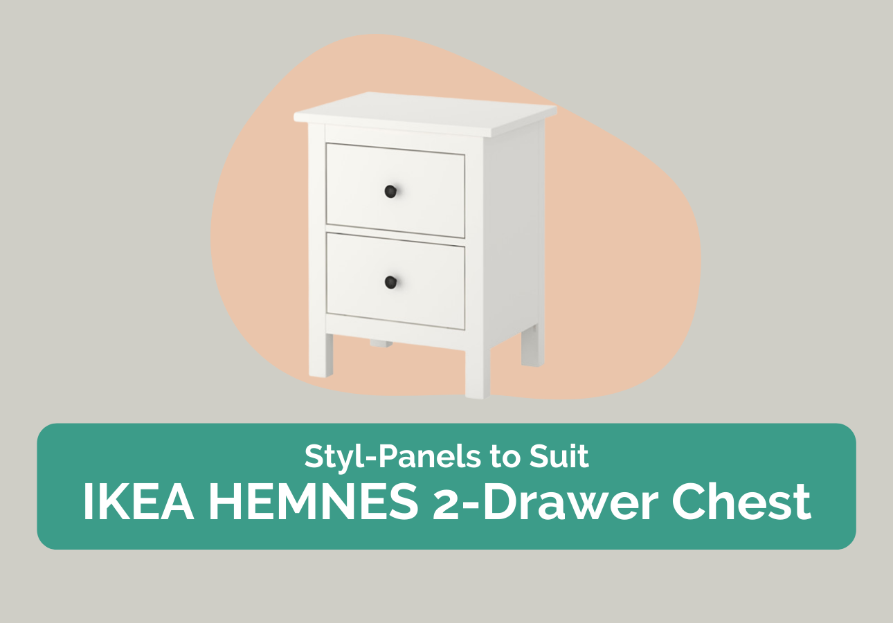 Styl-Panels to suit IKEA Hemnes 2-drawer chest