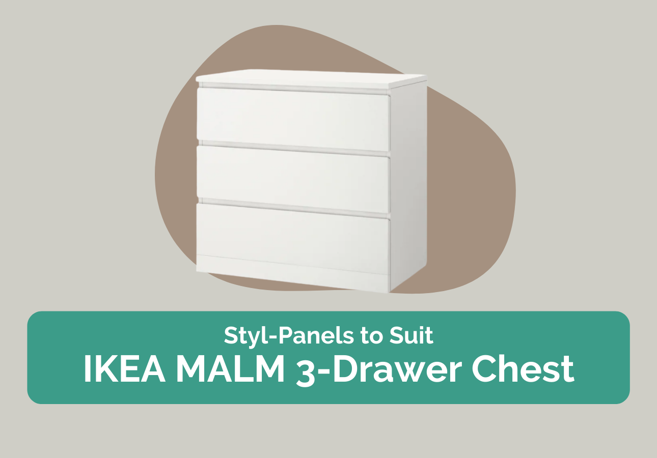 Styl-Panels to suit IKEA Malm 3-drawers chests