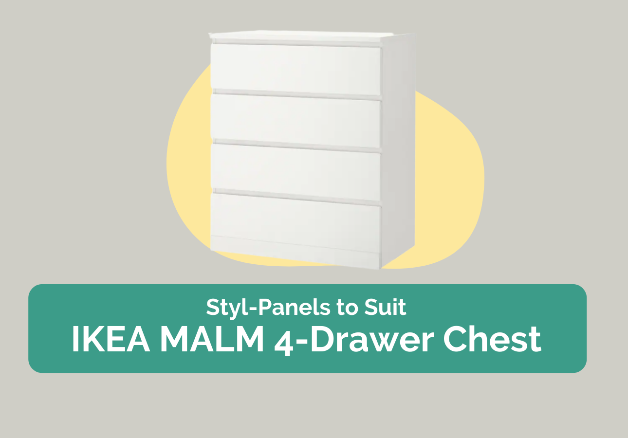 Styl-Panels to suit IKEA Malm 4-drawers chests