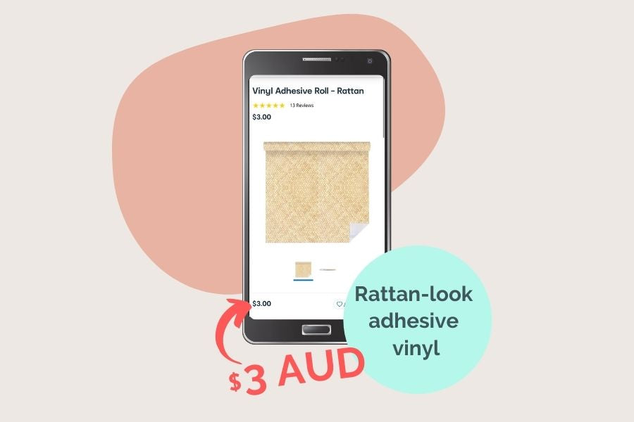 We found a rattan look vinyl for $3 a roll from Kmart