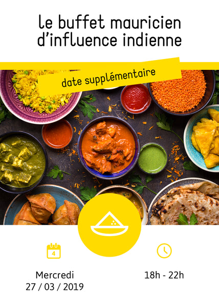 Le buffet mauricien d'influence indienne | Date supplémentaire |