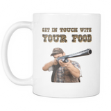 GET IN TOUCH WITH YOU FOOD Coffee Mug - FREE Shipping