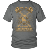 """Don't Be A Turkey"" CUSTOM Hunting T-shirt"