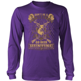 """Don't Be A Turkey"" CUSTOM Hunting Long Sleeve T-Shirt"