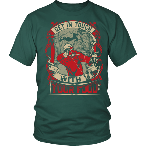 Custom Get In Touch Hunting T-shirt