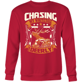"""Chasing My Whitetail Deerly"" CUSTOM Hunting Sweatshirt - groovy-grabz"
