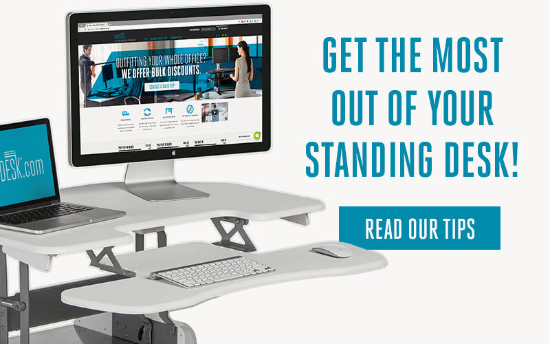 How to get the Most from your Standing Desk