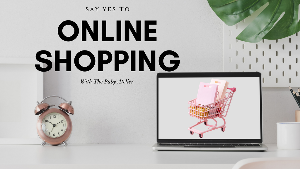 Online Shopping with The Baby Atelier