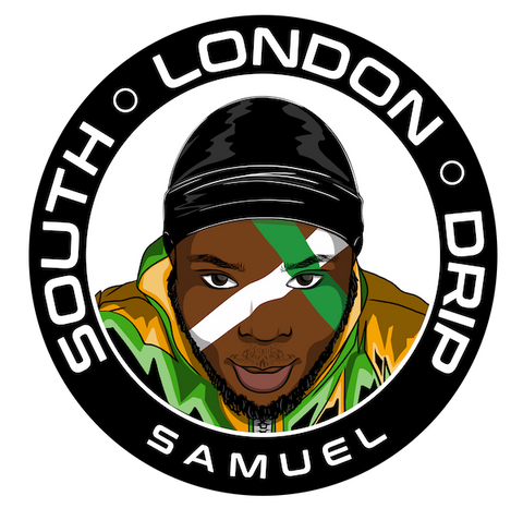 South London Drip - Samuel
