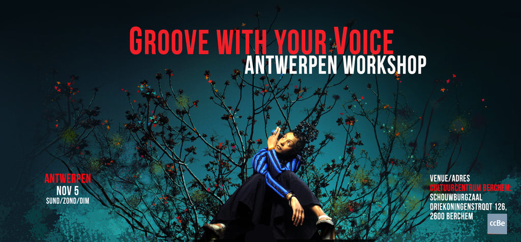 Zap Mama's Vocal Groove Workshop @CC Berchem / November 5th, 2017