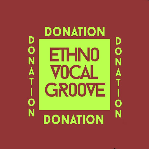 DONATIONS Ethno Vocal Groove