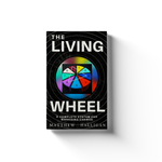 The Livingwheel | Matthew Halligan - PRE-ORDER