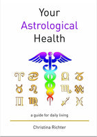 Your Your Astrological Health eBook | Christina Richter