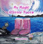 My Magic Glitter Boots eBook - Kathryn Toomey