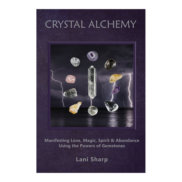 Crystal Alchemy | Lani Sharp